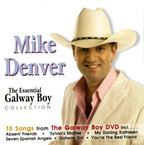 Mike Denver - The Essential Galway Boy Collection
