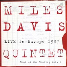 Miles Davis - Live in Europe 1967 - Best of the Bootleg Vol.1 CD