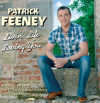 Patrick Feeney - Livin' Life Loving You CD