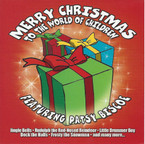 Patsy Biscoe - Merry Christmas To The World Of Children CD