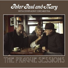 Peter Paul & Mary With Symphony Orchestra: Prague Album on CD