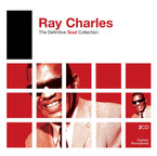 Ray Charles- The Definitive Soul Collection on 2 CD's