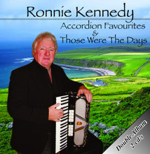 Ronnie Kennedy - Accordion Favourites & Those Were the Days 2CD