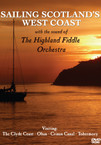 The Highland Fiddle Orchestra - Sailing Scotland's West Coast DVD