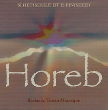 Horeb - Si Hetisekile (It Is Finished)