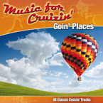 Music For Cruizin' - Goin' Places CD