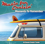 Music For Cruizin' - Moments To Remember CD