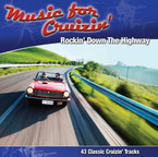 Music For Cruizin' - Rockin Down The Highway