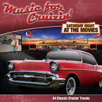 Music For Cruizin' - Saturday Night At The Movies