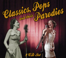 Various Artists - Classics  Pops And Their Parodies 3CD Box Set