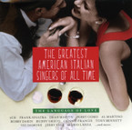Various Artists - The Greatest American Italian Singers Of All Time: The Language Of Love  2CD