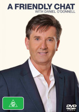 Daniel O'Donnell - A Friendly Chat with Daniel O'Donnell DVD