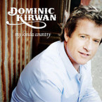 Dominic Kirwan - My Kinda Country CD