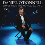 Daniel O'Donnell - Songs From The Movies And More CD