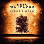 Eric Whitacre - Light & Gold CD