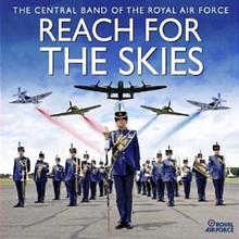 The Central Band Of The Royal Air Force - Reach For The Skies CD