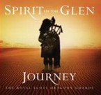 The Royal Scots Dragoon Guards - Spirit Of The Glen - Journey CD