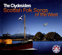 The Clydesiders - Scottish Folk Songs Of The West CD
