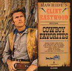 Clint Eastwood - Rawhide's Clint Eastwood Sings Cowboy Favorites CD