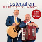 Foster & Allen - The Happiness Of Having You CD