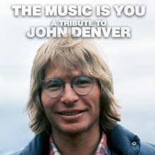 Various Artists - The Music Is You: A Tribute To John Denver CD