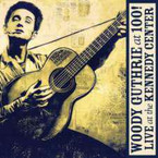 Woody Guthrie - At 100! (Live At The Kennedy Center) CD/DVD