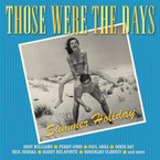 Various Artists - Those Were The Days: Summer Holidays 2CD