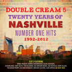 Various Artists - Double Cream 5 Twenty Years Of Nashville Number One Hits 1992-2002 2CD