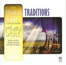 Various Artists - The Welsh Gold Traditions CD