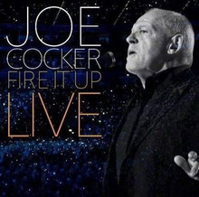 Joe Cocker - Fire It Up Live 2CD