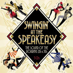 Various Artists - Swingin' At The Speakeasy - The Sound Of The Roaring 20s & 30s 3CD