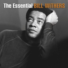 Bill Withers - The Essential 2CD