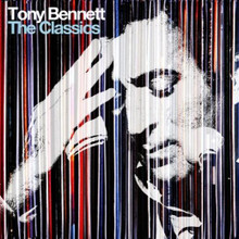 Tony Bennett - The Classics CD