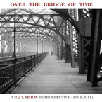 Paul Simon - Over The Bridge Of Time: A Paul Simon Retrospective 1964-2011 CD