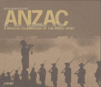 Various Artists - Anzac 60th Anniversary: A Musical Celebration Of The Anzac Spirit 2CD