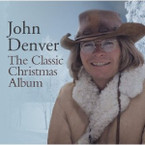 John Denver - The Classic Christmas Album CD