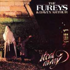The Furey's & Davey Arthur - Steal Away CD