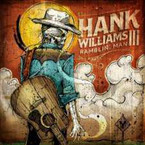 Hank Williams III - Ramblin' Man CD