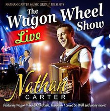 Nathan Carter - The Wagon Wheel Show Live CD
