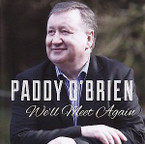 Paddy O'Brien - We'll Meet Again CD