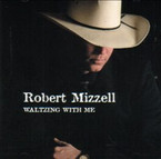 Robert Mizzell - Waltzing With Me CD