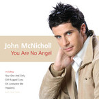 John McNicholl - You Are No Angel CD