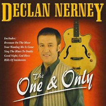 Declan Nerney - The One And Only CD