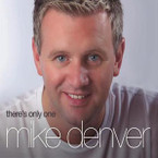 Mike Denver - There's Only One CD