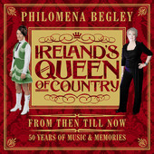 Philomena Begley - From Then Till Now (50 Years Of Music & Memories) 3CD