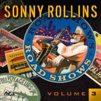 Sonny Rollins - Roadshows Volume 3 CD