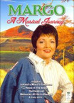Margo O'Donnell - A Musical Journey DVD