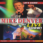 Mike Denver - Let's Dance...The Live Show CD