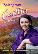 Caitlin - The Early Years DVD