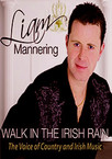 Liam Mannering - Walk In The Irish Rain DVD